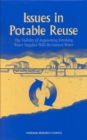 Issues in Potable Reuse : The Viability of Augmenting Drinking Water Supplies with Reclaimed Water - eBook