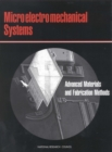 Microelectromechanical Systems : Advanced Materials and Fabrication Methods - eBook