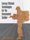 Energy-Efficient Technologies for the Dismounted Soldier - eBook