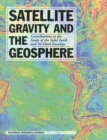 Satellite Gravity and the Geosphere : Contributions to the Study of the Solid Earth and Its Fluid Envelopes - eBook