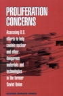 Proliferation Concerns : Assessing U.S. Efforts to Help Contain Nuclear and Other Dangerous Materials and Technologies in the Former Soviet Union - eBook
