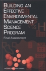 Building an Effective Environmental Management Science Program : Final Assessment - eBook
