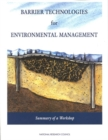 Barrier Technologies for Environmental Management : Summary of a Workshop - eBook