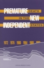 Premature Death in the New Independent States - eBook