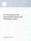 An Assessment of the International Science and Technology Center : Redirecting Expertise in Weapons of Mass Destruction in the Former Soviet Union - eBook