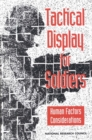 Tactical Display for Soldiers : Human Factors Considerations - eBook