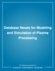 Database Needs for Modeling and Simulation of Plasma Processing - eBook