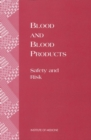 Blood and Blood Products : Safety and Risk - eBook