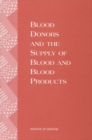 Blood Donors and the Supply of Blood and Blood Products - eBook