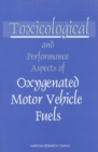 Toxicological and Performance Aspects of Oxygenated Motor Vehicle Fuels - eBook