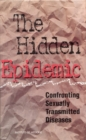 The Hidden Epidemic : Confronting Sexually Transmitted Diseases - eBook