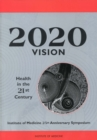 2020 Vision : Health in the 21st Century - eBook