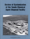 Review of Systemization of the Tooele Chemical Agent Disposal Facility - eBook