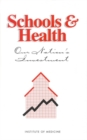 Schools and Health : Our Nation's Investment - eBook