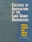 Colleges of Agriculture at the Land Grant Universities : Public Service and Public Policy - eBook