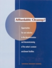 Affordable Cleanup? : Opportunities for Cost Reduction in the Decontamination and Decommissioning of the Nation's Uranium Enrichment Facilities - eBook