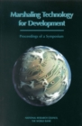 Marshaling Technology for Development : Proceedings of a Symposium - eBook