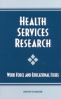 Health Services Research : Work Force and Educational Issues - eBook
