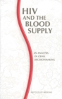 HIV and the Blood Supply : An Analysis of Crisis Decisionmaking - eBook