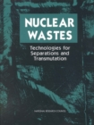 Nuclear Wastes : Technologies for Separations and Transmutation - eBook
