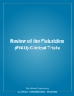 Review of the Fialuridine (FIAU) Clinical Trials - eBook