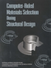 Computer-Aided Materials Selection During Structural Design - eBook