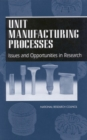 Unit Manufacturing Processes : Issues and Opportunities in Research - eBook