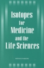 Isotopes for Medicine and the Life Sciences - eBook