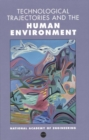 Technological Trajectories and the Human Environment - eBook