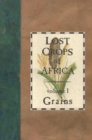 Lost Crops of Africa : Volume I: Grains - eBook