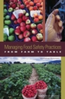 Managing Food Safety Practices from Farm to Table : Workshop Summary - eBook