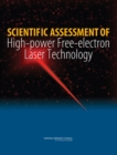 Scientific Assessment of High-Power Free-Electron Laser Technology - eBook