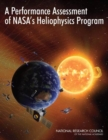 A Performance Assessment of NASA's Heliophysics Program - eBook