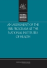 An Assessment of the SBIR Program at the National Institutes of Health - eBook