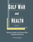 Gulf War and Health : Volume 6: Physiologic, Psychologic, and Psychosocial Effects of Deployment-Related Stress - eBook
