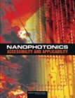 Nanophotonics : Accessibility and Applicability - eBook