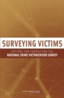 Surveying Victims : Options for Conducting the National Crime Victimization Survey - eBook