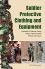 Soldier Protective Clothing and Equipment : Feasibility of Chemical Testing Using a Fully Articulated Robotic Mannequin - eBook