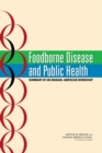Foodborne Disease and Public Health : Summary of an Iranian-American Workshop - eBook