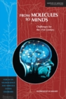 From Molecules to Minds : Challenges for the 21st Century: Workshop Summary - eBook