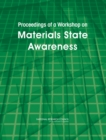 Proceedings of a Workshop on Materials State Awareness - eBook