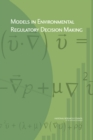 Models in Environmental Regulatory Decision Making - eBook