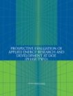 Prospective Evaluation of Applied Energy Research and Development at DOE (Phase Two) - eBook