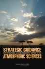 Strategic Guidance for the National Science Foundation's Support of the Atmospheric Sciences - eBook