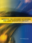 Improving the Efficiency of Engines for Large Nonfighter Aircraft - eBook