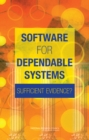 Software for Dependable Systems : Sufficient Evidence? - eBook