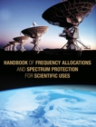 Handbook of Frequency Allocations and Spectrum Protection for Scientific Uses - eBook