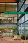 Green Healthcare Institutions : Health, Environment, and Economics: Workshop Summary - eBook