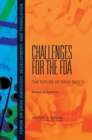 Challenges for the FDA : The Future of Drug Safety: Workshop Summary - eBook