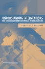 Understanding Interventions That Encourage Minorities to Pursue Research Careers : Summary of a Workshop - eBook